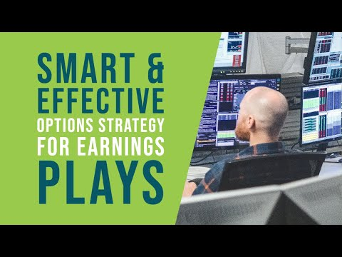 A Smart, Effective Options Strategy for Earnings Plays