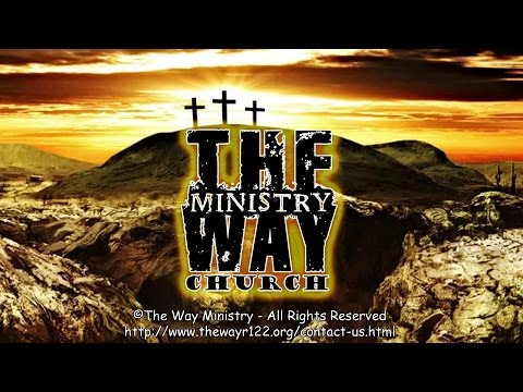 The Way Ministry Sep 4, 2106