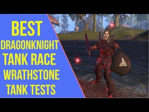 Eso Best Tank Class 2020 ESO Wrathstone   Best Dragonknight Tank Race   Wrathstone