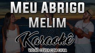 Baixar Meu Abrigo - Melim - Karaokê ( Violão cover com cifra )