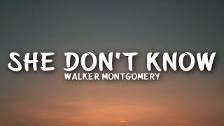 Walker Montgomery - She Don't Know (Lyrics)