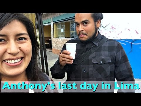 Anthony's last day in Lima (Vlog 13)
