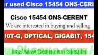 Keane Machines Inc. - We Buy/Sell used CISCO 15454 ONS-CERENT