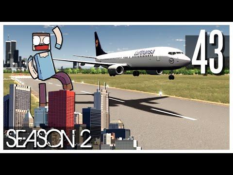 Cities Skylines - S2 Ep.43 : International Airport - The Runways!