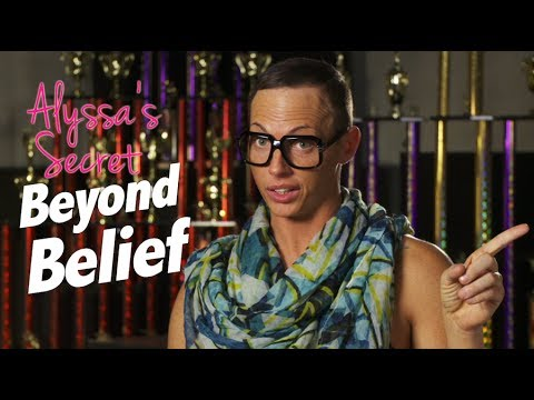 Alyssa Edwards' Secret - Beyond Belief