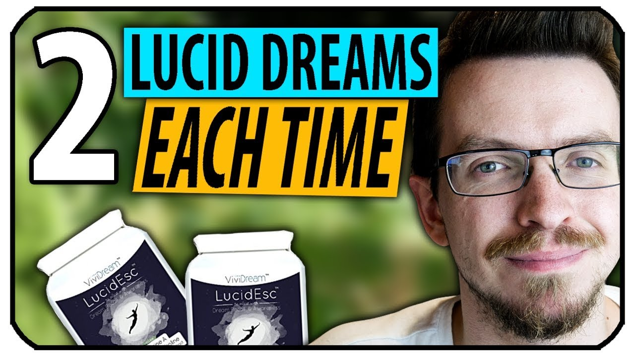 2 Lucid Dreams Each Time! - LucidEsc Review (2018 Update)