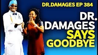 Dr. Damages Says Goodbye