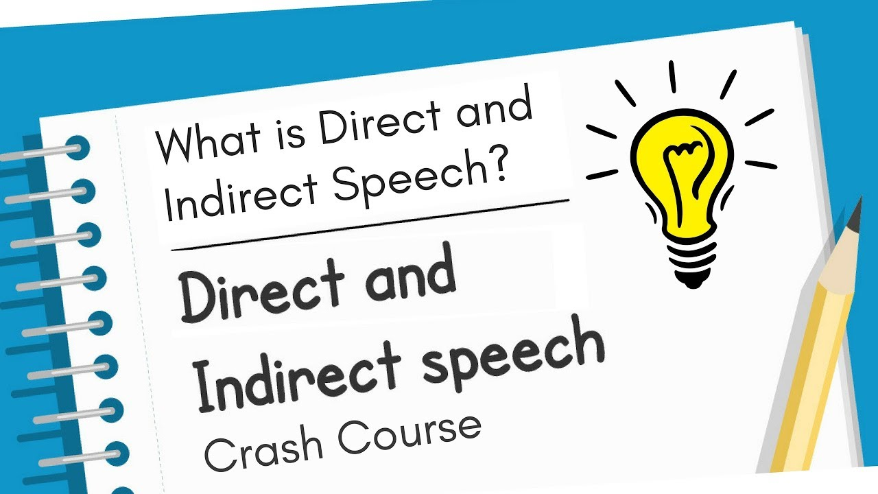 direct and indirect speech Comparison between direct, indirect and free indirect speech quoted or direct speech: he laid down his bundle and thought of his misfortune.
