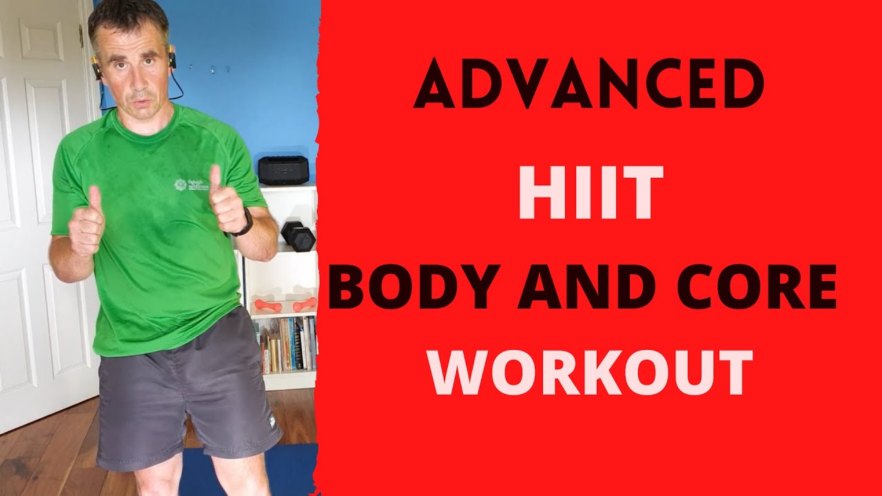 ADVANCED HIIT BODY AND CORE WORKOUT FOR HOME