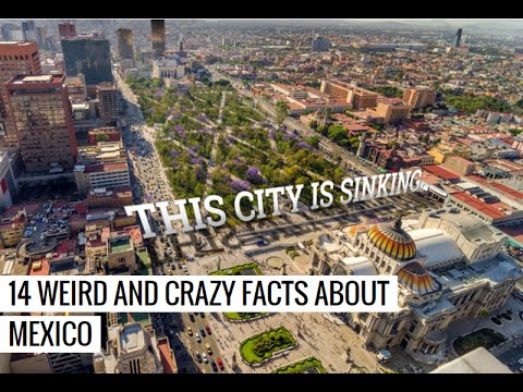 MEXICO WEIRD AND CRAZY 14 Facts | Mexican?? Must Watch It