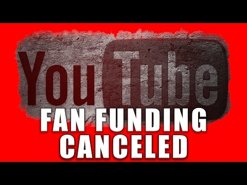 YouTube: Fan Funding CANCELED!