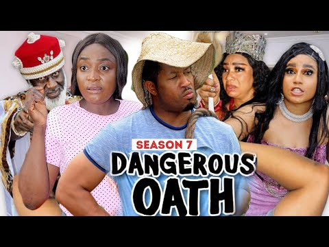 DANGEROUS OATH (SEASON 7) {NEW TRENDING MOVIE} - 2021 LATEST NIGERIAN NOLLYWOOD MOVIES