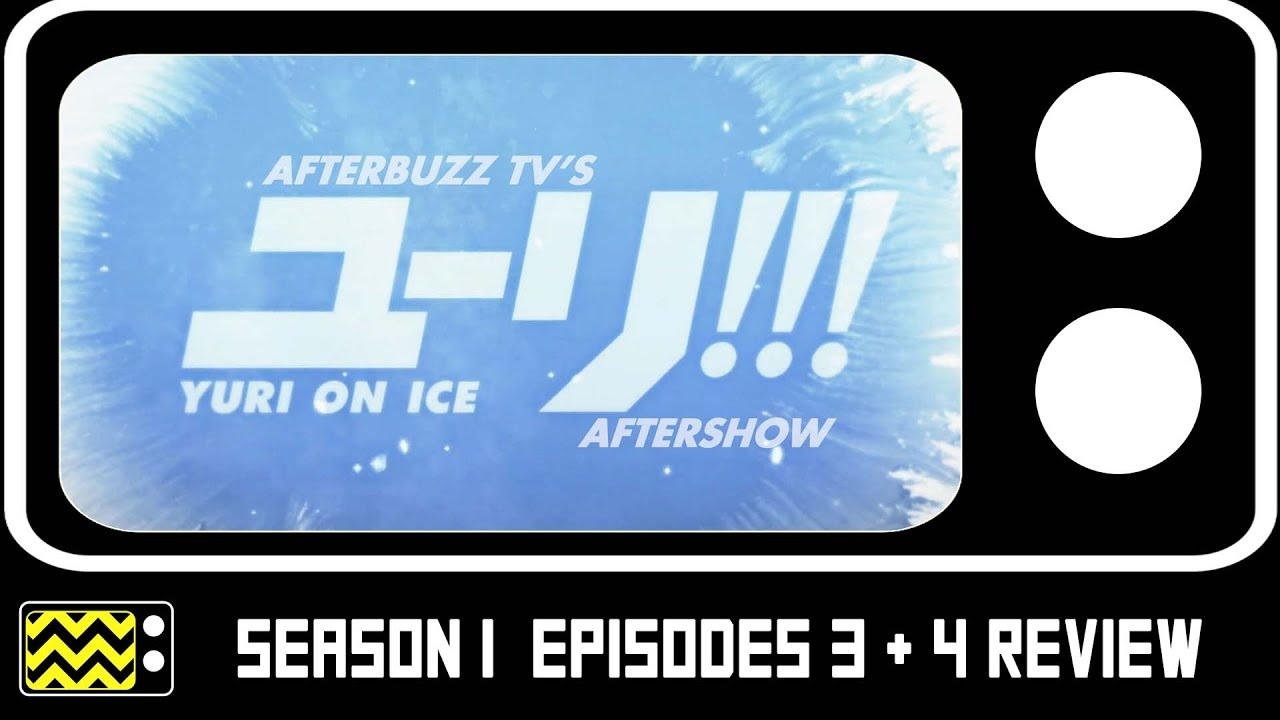 Download Yuri On Ice Season 1 Episodes 3 & 4 Review & AfterShow | AfterBuzz TV