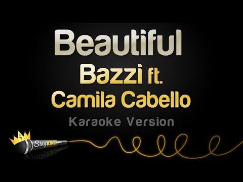 Bazzi ft. Camila Cabello - Beautiful (Karaoke Version)