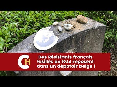 Des Résistants français fusillés en 1944 reposent dans un dépotoir belge !