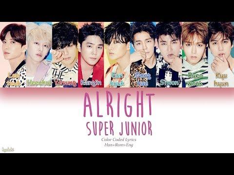 Super Junior (슈퍼주니어) – Alright (Color Coded Lyrics) [Han/Rom/Eng]