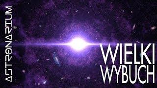 Wielki Wybuch - Astronarium odc. 66