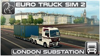 London Substation - Euro Truck Simulator 2