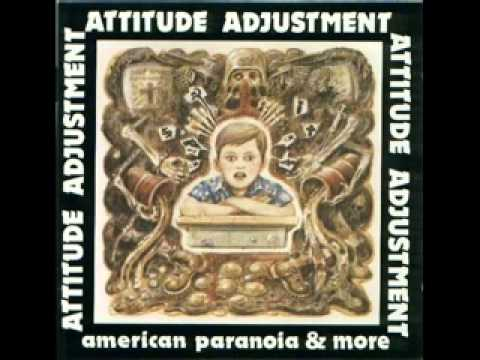 Attitude Adjustment - Dead Serious