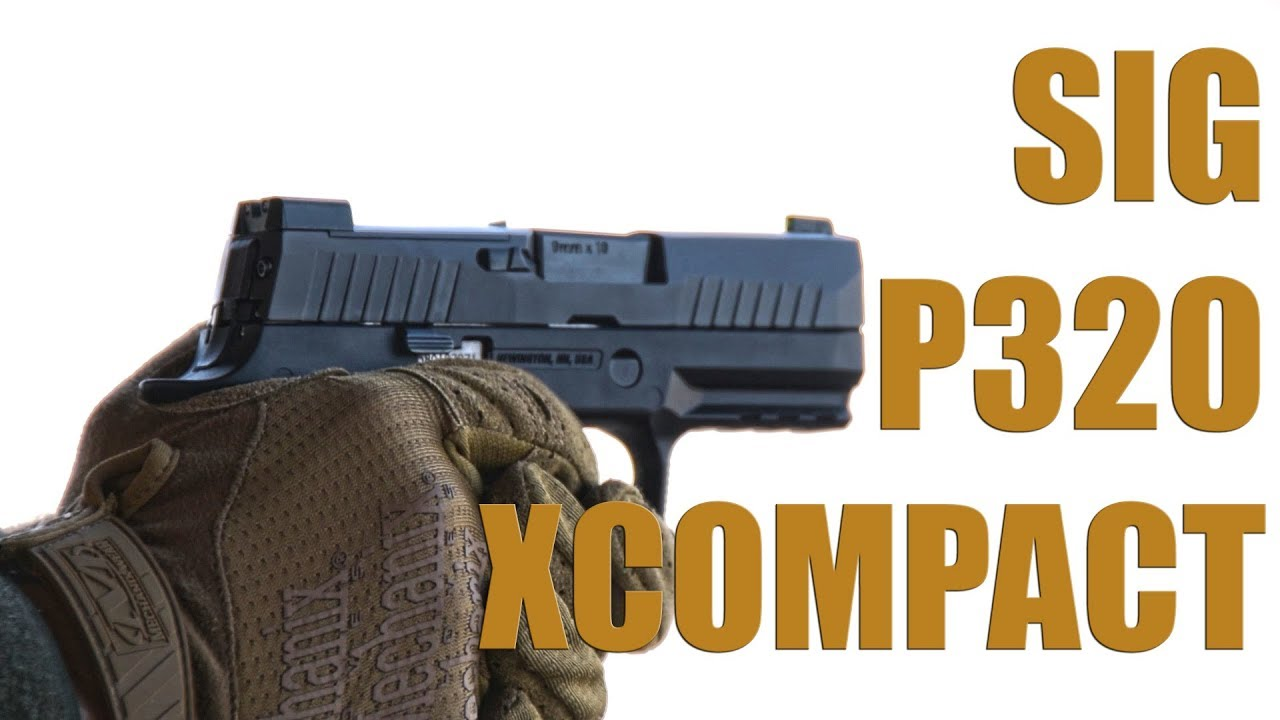 The New SIG P320 XCompact (SHOT Show 2019)