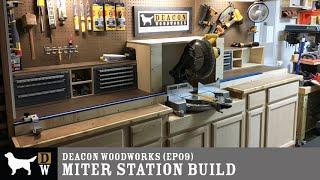 DWW: Miter Station Build (ep09)