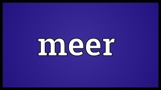 Meer Meaning