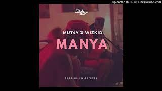 MUT4Y X WIZKID - MANYA (Official Audio) 2017