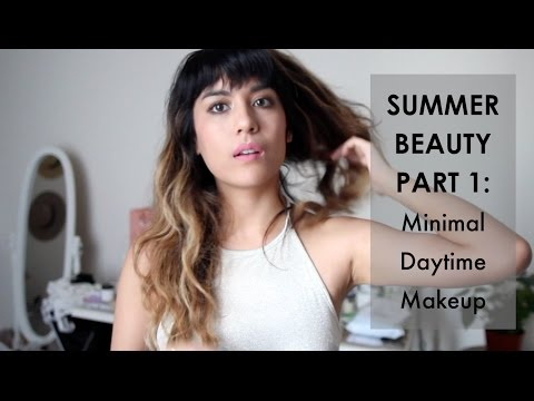 SUMMER BEAUTY: Part. 1 - Minimal Daytime Makeup thumbnail