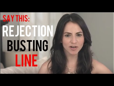 Rejection Busting Lines To Use On Women
