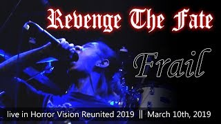Gambar cover Revenge The Fate - Frail (live at Deadsquad Horror Vision Reunited 2019)