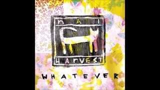 Nai Harvest - Quit Mackin