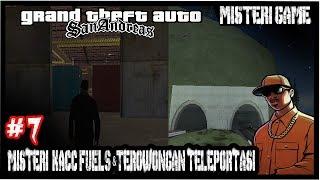 GTA San Andreas #7 - Misteri KACC Bahan Bakar & Terowongan Teleportasi