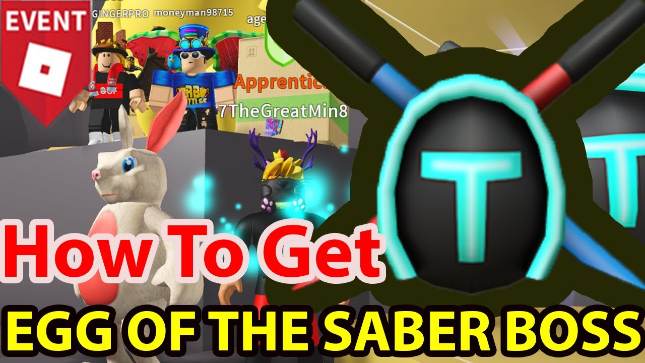 Roblox How To Get All Egg Of The Saber Boss In Saber Simulator