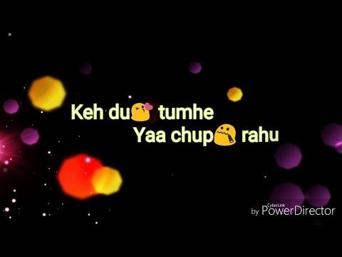 With Lyrics Keh du tumhe ya chup rahu  dil me mere aaj kya hai  Baadshaho