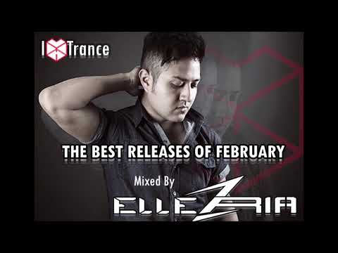 I Love Trance February Releases Mixed By Ellez Ria