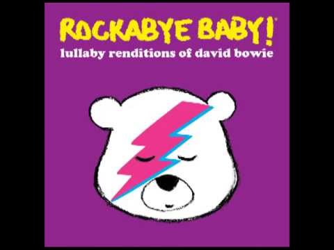 Heroes - Lullaby Renditions of David Bowie - Rockabye Baby!