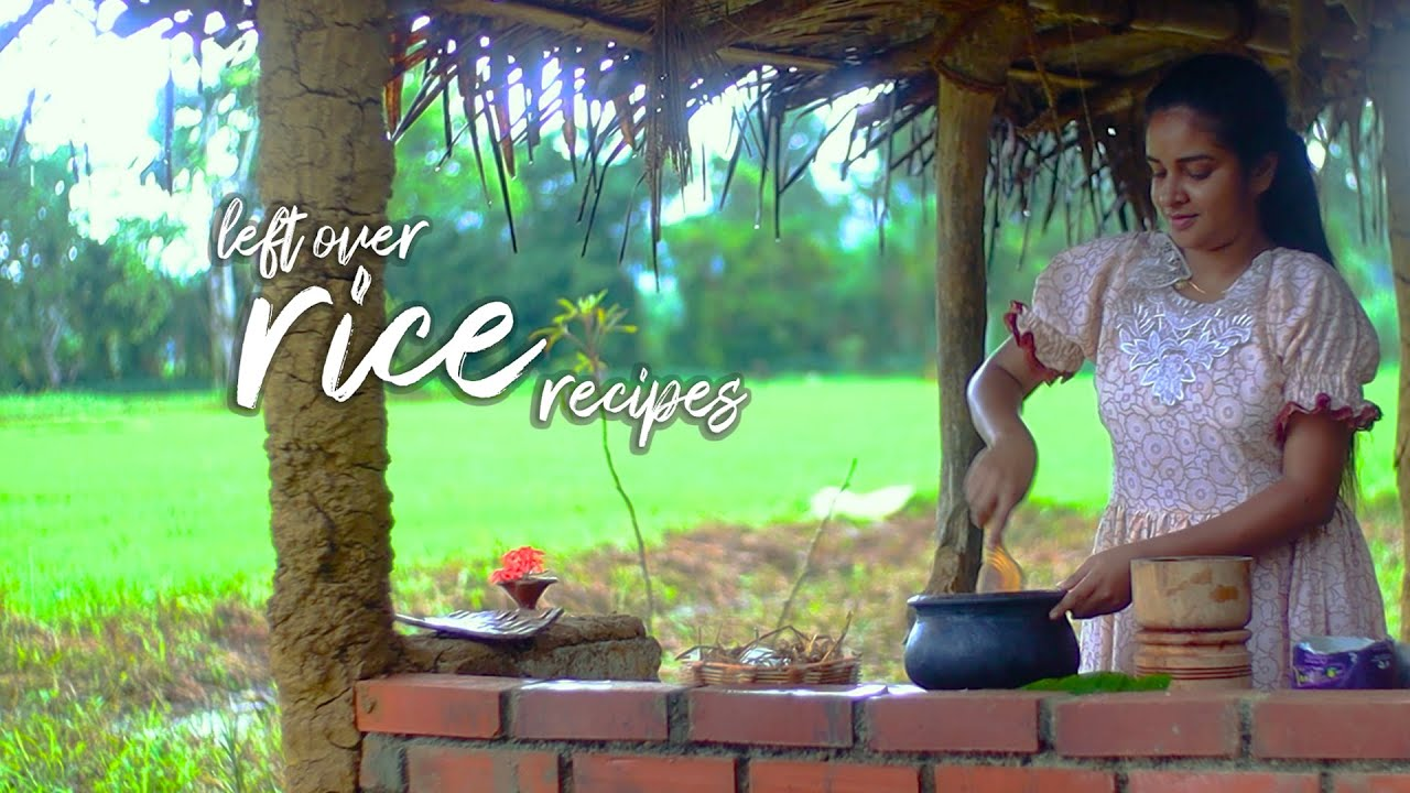 """Never leave """"leftover rice"""" without trying these delicious dishes   village foods"""