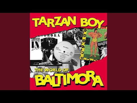 Tarzan boy (2010 Digital Remaster)