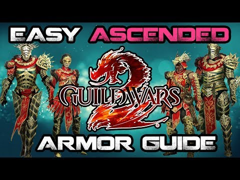 EASY ASCENDED ARMOR - Guild Wars 2 - Guide