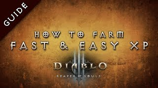Diablo 3: Reaper of Souls Fast Leveling & Gold Farming Exploit Guide, 60-70 in under 1.5 hours