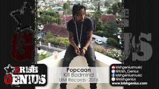 Popcaan - Kill Badmind (Raw) Zen Riddim - February 2016