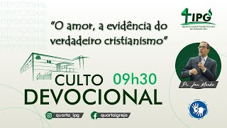 O amor, a evidência do verdadeiro cristianismo