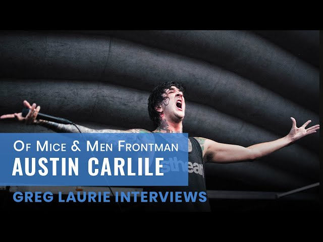 Austin Carlile (Of Mice & Men) Interview: Icons of Faith
