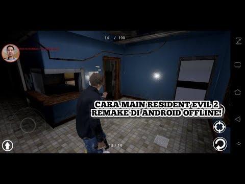 Cara Main Resident Evil 2 Remake Apk Di Android Offline!