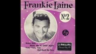 Watch Frankie Laine Shes Funny That Way video