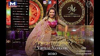 Virtual Navratri 2020 | Aishwarya Majmudar | Mantavya News | 3rd Nortu 💕