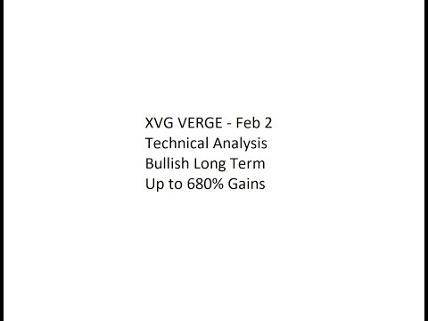 XVG VERGE - Feb 2 Technical Analysis - Bullish Long Term Up to 680% Gains
