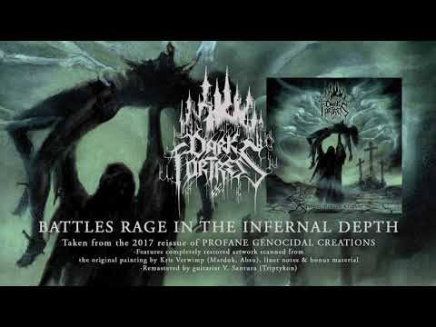 DARK FORTRESS - Battles Rage In The Infernal Depth (Album Track)