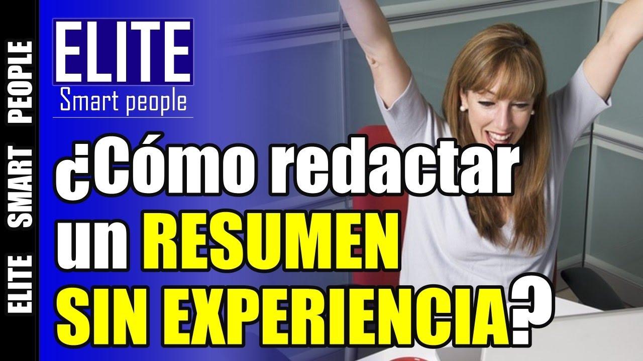 Cómo redactar un resumen o curriculum sin experiencia laboral ...