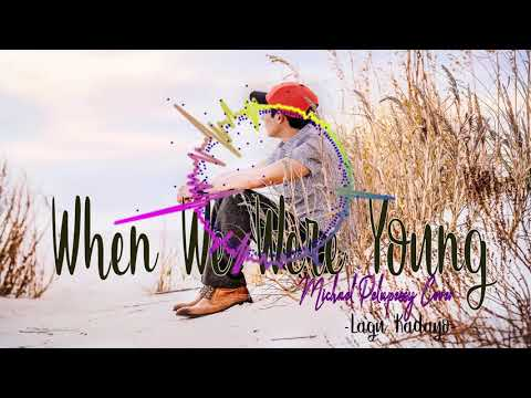 WHEN WE WERE YOUNG Michael Pelupessy Cover - Slow Love Ambon